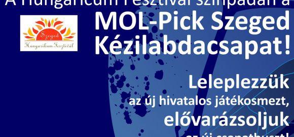 A Hungaricum Fesztivál színpadán a MOL-Pick Szeged
