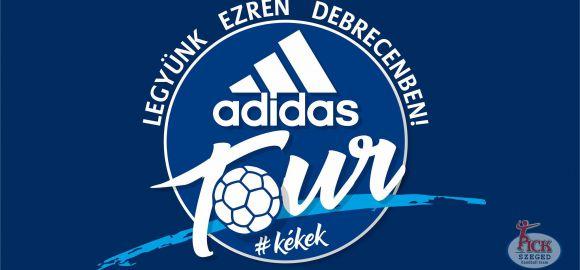 adidas kékekTOUR – Legyünk ezren Debrecenben!