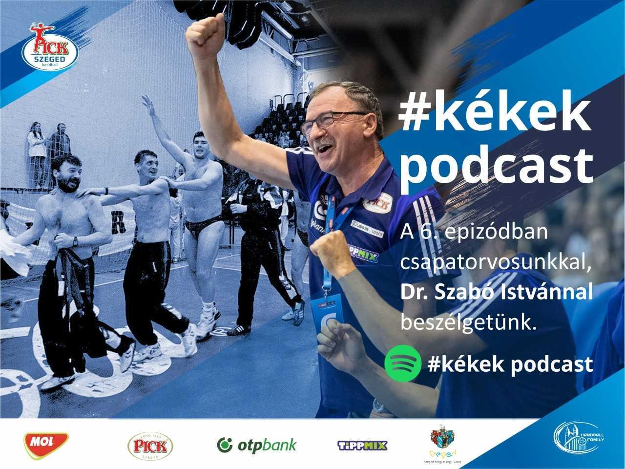 A 6. #kékek podcast vendége Szabó István csapatorvos
